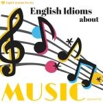 English Idioms Music