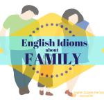 Family English Idioms