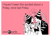TGIF! What are you excited about?