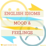 Mood English Idioms