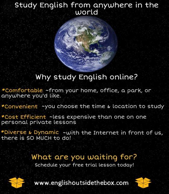 Study English online at www.englishoutsidethebox.com