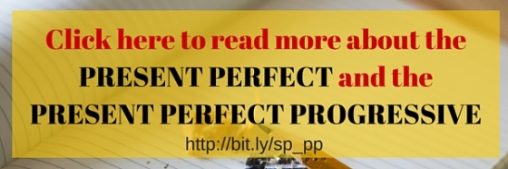 Click here to read more about the present perfect and the present perfect progressive